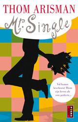 Mr. Single  - Thom Arisman