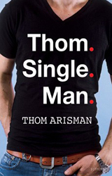 Thom.Single.Man.  - Thom Arisman