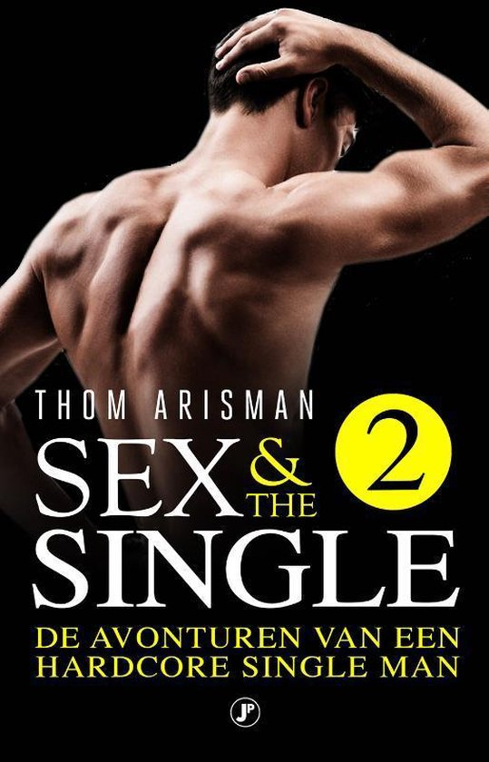 Sex & The Single 2  - Thom Arisman